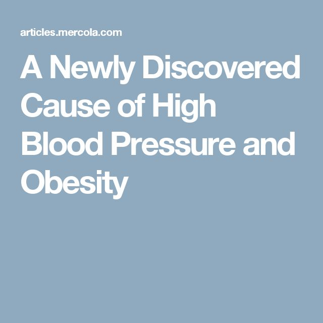 A Newly Discovered Cause of High Blood Pressure and Obesity