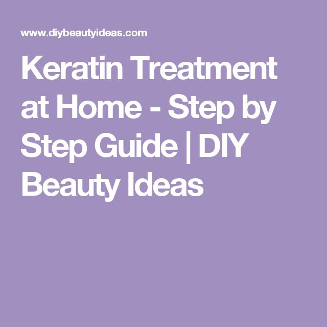 Keratin Treatment at Home - Step by Step Guide | DIY Beauty Ideas