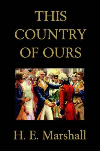 69 best tapestry of grace year 2 dialectic images on pinterest this country of ours by henrietta elizabeth marshall free audio book along with free online copy of book fandeluxe Gallery