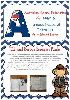 This product has been designed to assist you in your year 6 classroom while studying Australian Federation and links to the Australian Curriculum descriptors for Year 6 - Students will be able to identify the key figures, events and ideas that led to Australia's Federation and constitution.(ACHASSK134). Edmund Barton Teaching resource Year 6 Australian History Federation Prime Minister