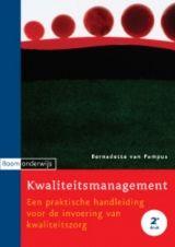 Kwaliteitsmanagement besteedt aandacht aan de eisen die worden gesteld aan de opzet van een kwaliteitsmanagementsysteem én aan de eisen die worden gesteld aan de interne organisatie. ISBN: 9789047301332
