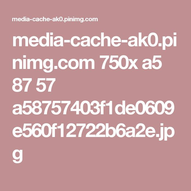 media-cache-ak0.pinimg.com 750x a5 87 57 a58757403f1de0609e560f12722b6a2e.jpg