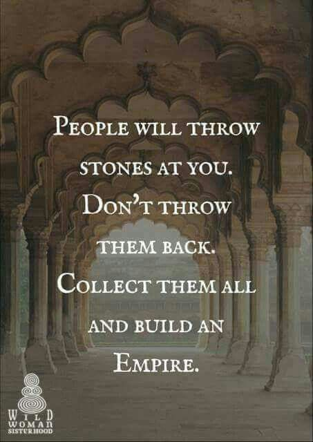 Prove them wrong!! Be the one who is truly stronger!