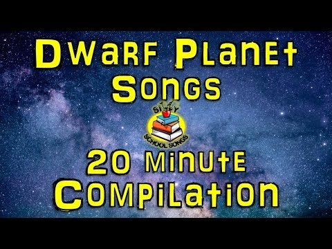 Dwarf Planets for Kids | 20 Minute Compilation from Silly School Songs! | Dwarf Planet Songs - YouTube