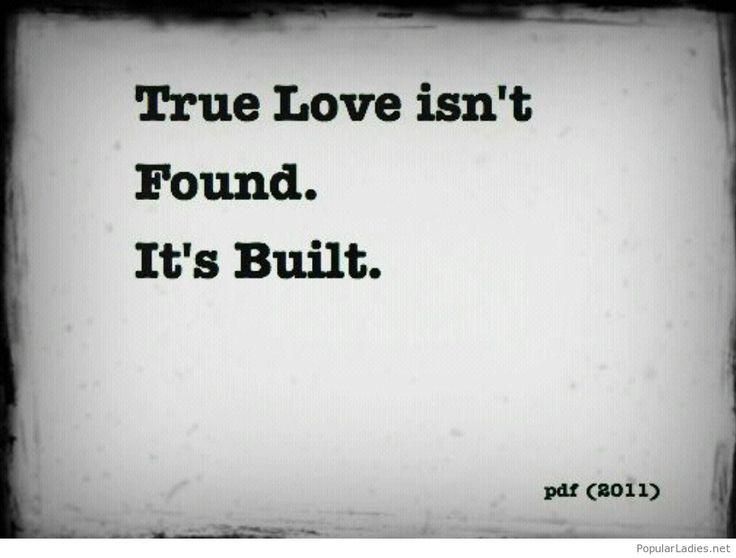 True love isn't found