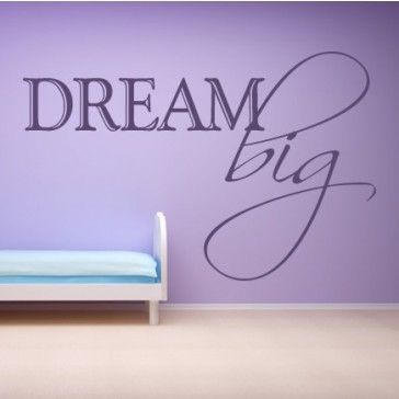 Dream Big Wall Stickers Kids Bedroom Family & Home Wall Art Decal - Wall Quotes