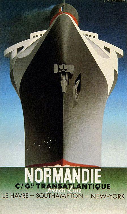 """A.M. Cassandre (1901-1968) Pseudónimo de Adolphe Jean-Marie Mouron. Um dos trabalhos mais famosos é o cartaz para a viagem do paquete """"Normandie"""", onde a proa do navio avança para fora da imagem. Os seus traços sugerem força e elegância, características do navio. nc"""