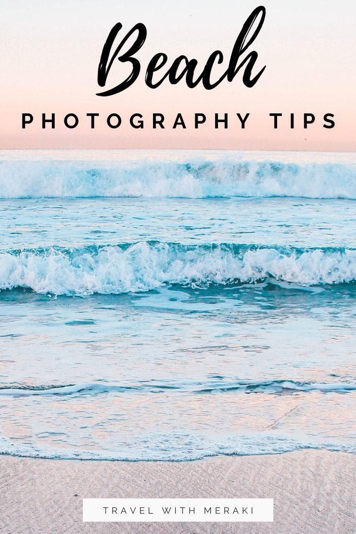 How to take stunning beach photos: 5 easy photography tips. – lillyfee