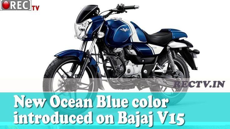 New Ocean Blue Color Introduced On Bajaj V15 Ll Latest Automobile