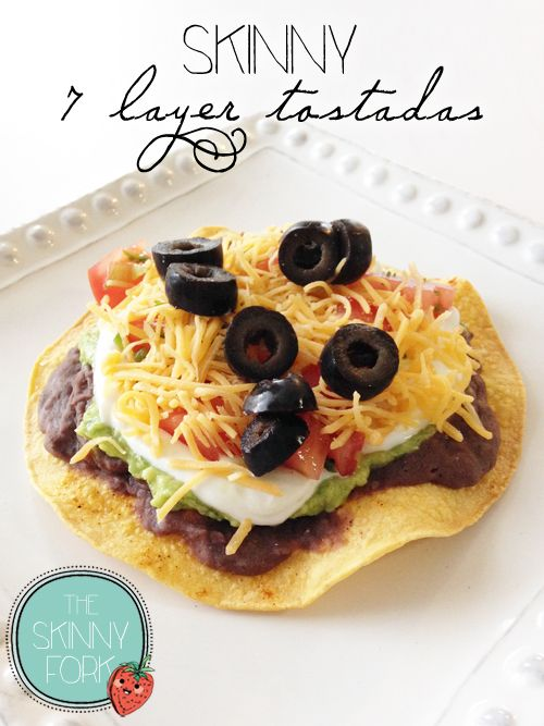 Skinny 7 Layer Tostadas — 7 Layer dip in the form of a tostada! Perfectly delicious and well under 200 calories!