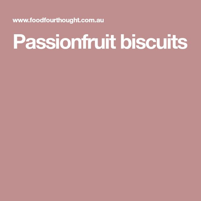 Passionfruit biscuits