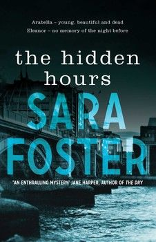 The Hidden Hours / Sara Foster