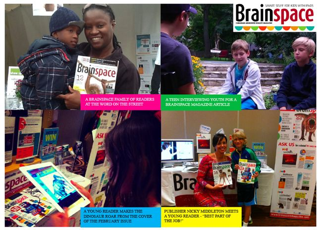 Brainspace (@BrainspaceMag) - New Market, Ont: We're the ONLY magazine in North America to offer so many learning platforms to kids in one magazine. Reading and video throughout the editorial content so that kids of all learning styles can engage and interact with the subject matter. And parents can rest knowing the iPad is being used purposefully.
