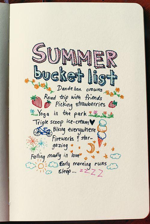 Summer bucket list - a little different for me but... still summer.