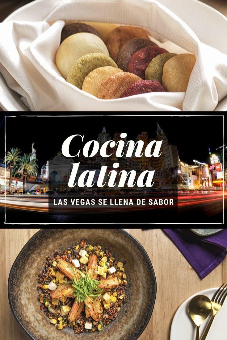 Gastronomía Latina En Las Vegas Una Deliciosa Sorpresa Restaurantes Gourmet Comida Recetas De Comida