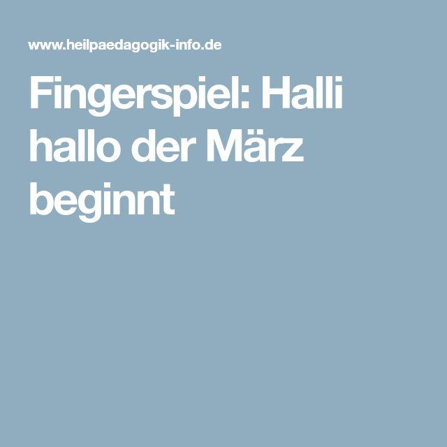 Fingerspiel: Halli hallo der März beginnt