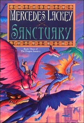 (23) Sanctuary (Dragon Jousters #3) by Mercedes Lackey | Epic Fantasy ~ Sanctuary. A place of refuge and safety for both dragons and riders. But soon it will become much more. It will become a new home to former residents of both countries, Alta and Tia, as they flee an evil which feeds on death.