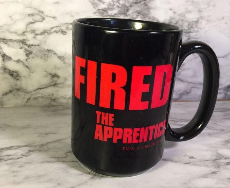 "DONALD TRUMP ""THE APPRENTICE"" YOU'RE FIRED CERAMIC MUG  | eBay"