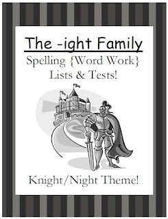 Fern Smith's Classroom Ideas!: FREEBIE ~ The -ight Family Spelling {Word Work} Lists & Tests $0