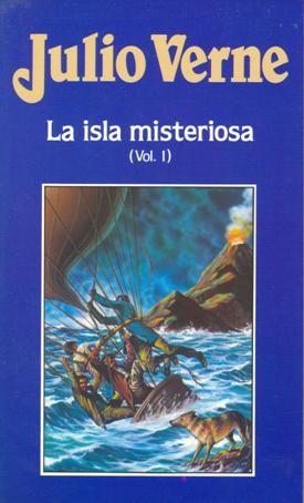 La Isla Misteriosa Julio Verne Vol I Julio Verne Islas Jules Verne