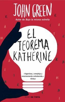 Frases del celebre libro: El Teorema Katherine de John Green   Todos … #detodo # De Todo # amreading # books # wattpad