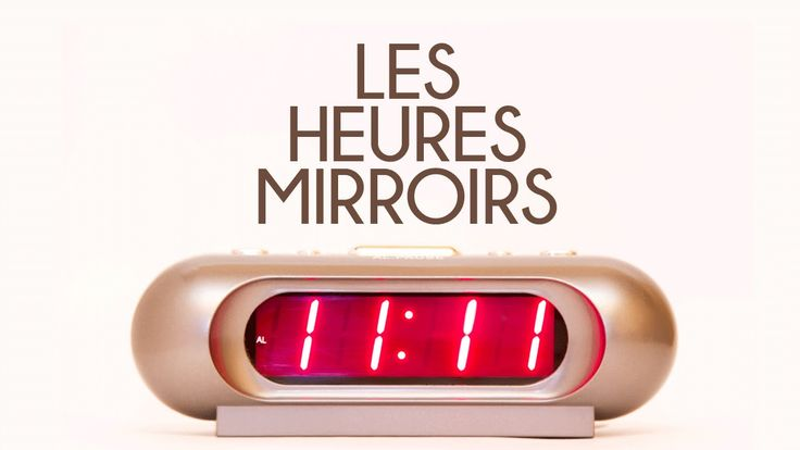 Conférence les heures miroirs