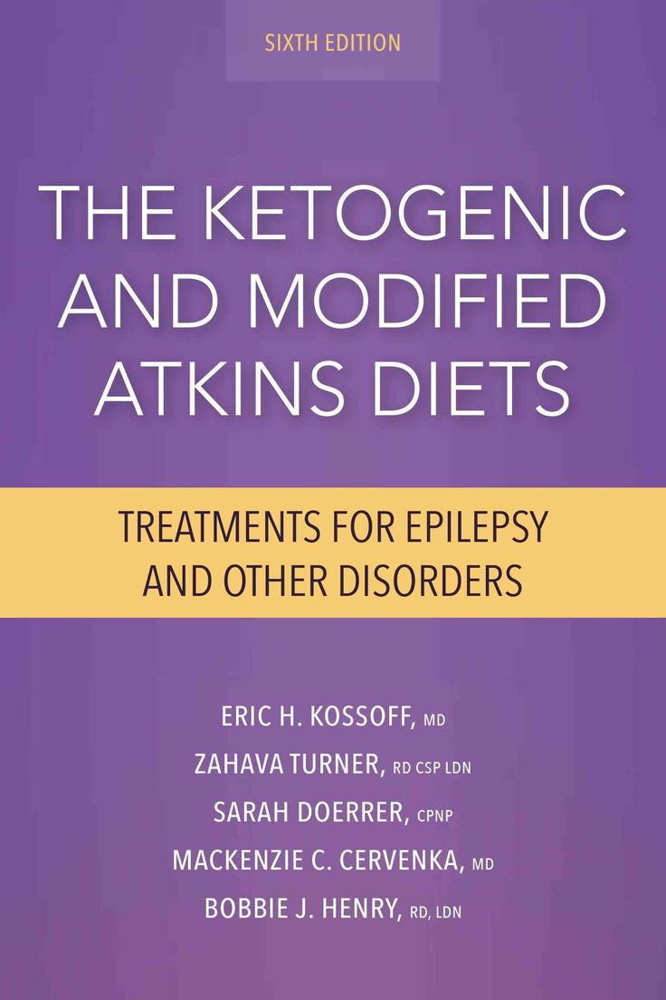 The Ketogenic and Modified Atkins Diets: Treatments for Epilepsy and Other Disorders (Paperback ...