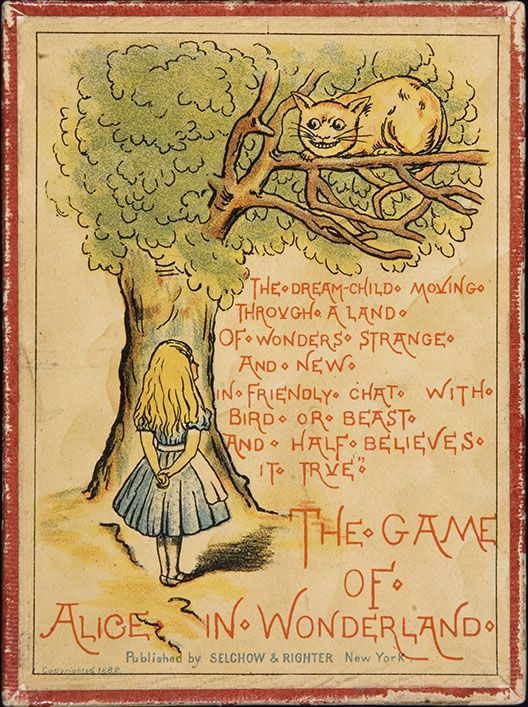 """""""The DreamChild moving though a land of wonders strange and new in friendly chat with bird or beast and half believes it true""""  ----- The Game of Alice in Wonderland, 1882"""