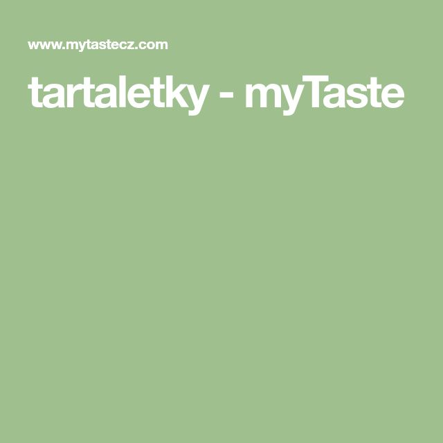 tartaletky - myTaste