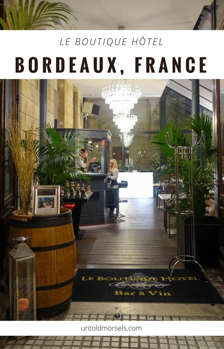 Bordeaux | France - review of Le Boutique Hotel a luxury hotel in Bordeaux