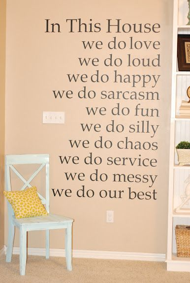 Yup! All of the above ;o)Decor Ideas, Lucky In Love Quotes, Future House, Living Room Wall, Wall Quotes, Room Quotes, House Rules, Love Families Quotes, Love My Families Quotes