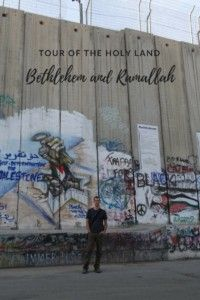 Tour  Of The Holy Land: Bethlehem and Ramallah.  Whether you are going for a better understanding of the conflict or a religious pilgrimage, Bethlehem and Ramallah are very much worth visiting. #israel #palestine #ramallah #bethlehem #backpacking #backpacker