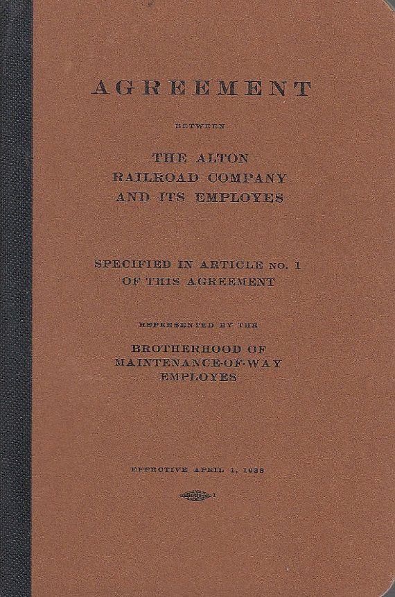 1938 Contract Agreement Booklet Alton Railroad & Maintenance of Way Employees https://twitter.com/NeilVenketramen