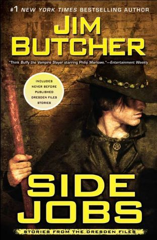 Side Jobs: Stories From the Dresden Files (The Dresden Files #12.5)
