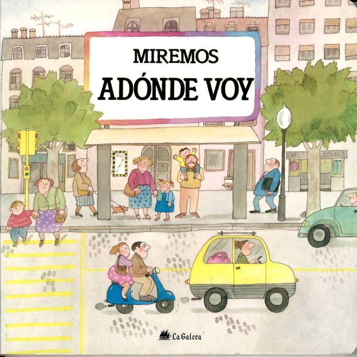 Adónde voy / guión Teresa Ribas y Pilar Casademunt; ilustraciones Roser Capdevila. http://absysnetweb.bbtk.ull.es/cgi-bin/abnetopac?ACC=DOSEARCH&xsqf99=514372.