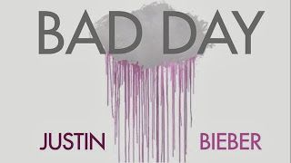 Justin Bieber - Bad Day (Audio) | Stream Audio