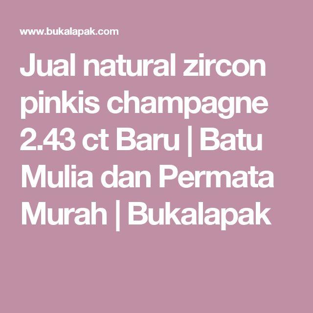 Jual natural zircon pinkis champagne 2.43 ct Baru | Batu Mulia dan Permata Murah | Bukalapak