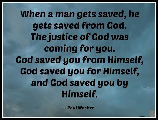 Image result for paul washer quotes
