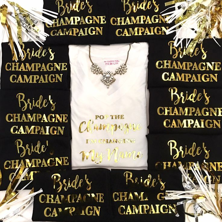 Happy FRIYAY! Let the bachelorette weekend begin!   Contact us today about creating custom tees for your wedding party!   Pop the Champagne I'm Changing My Name tee & Bride's Champagne Campaign Tees
