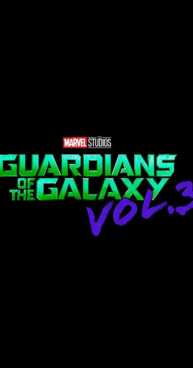 Guardians Of The Galaxy Vol 3 2021 Imdb Guardians Of The Galaxy James Gunn Tv Stars