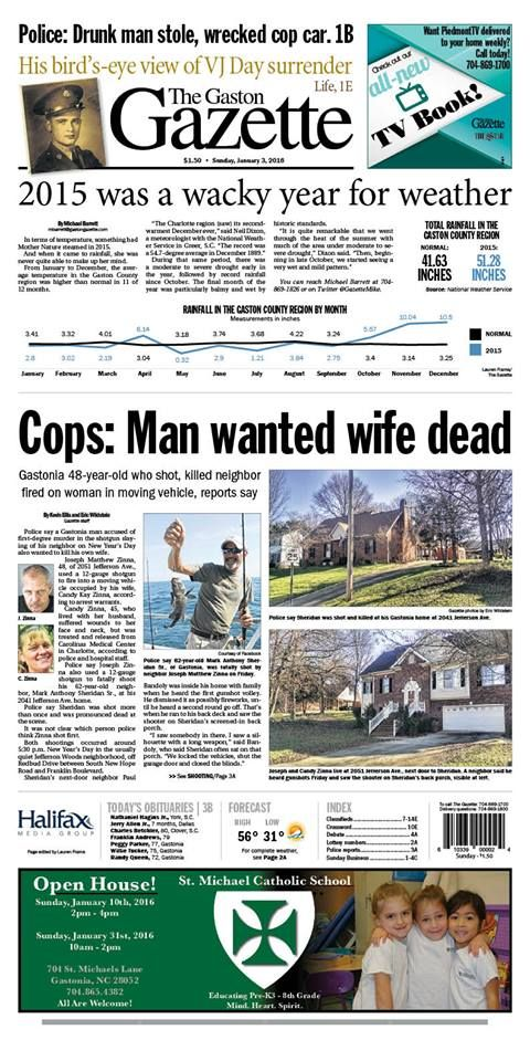 The Gaston Gazette - Jan. 3, 2016: Wacky weather in 2015, man wanted wife dead, Gaston County veteran crucial to VJ Day surrender.