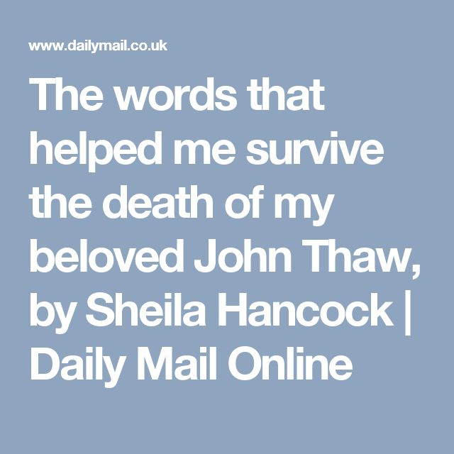 The words that helped me survive the death of my beloved John Thaw, by Sheila Hancock | Daily Mail Online