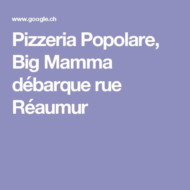 Pizzeria Popolare, Big Mamma débarque rue Réaumur