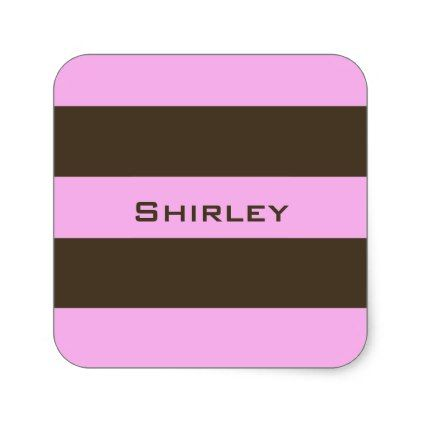 Pink and Chocolate Brown Wide Stripes by STaylor Square Sticker - patterns pattern special unique design gift idea diy