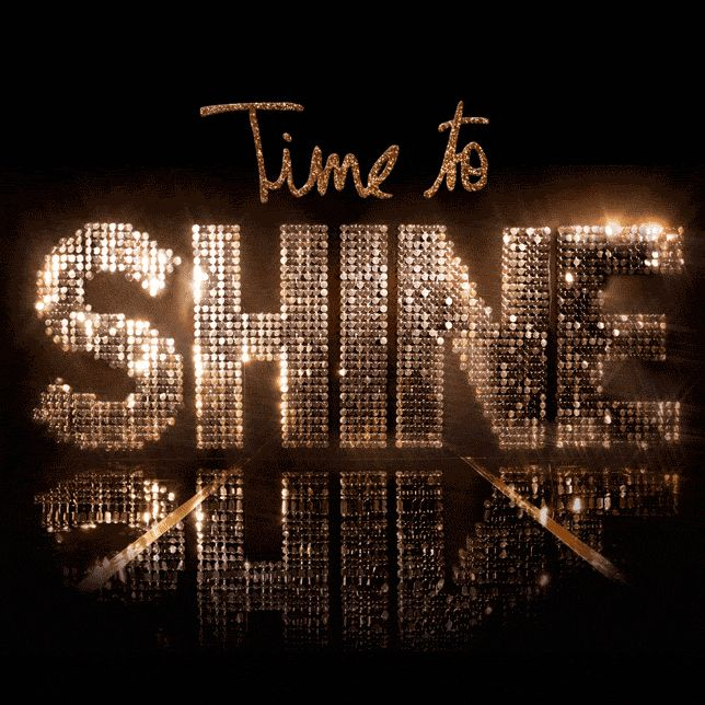 Time to Shine .... ♥♥ ....