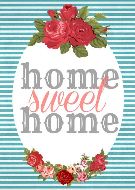 """Home Sweet Home"" Free Printables. #freeprintables #freedownloads #homesweethome"