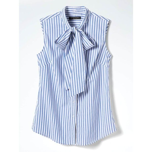 Banana Republic Womens Riley Fit Bow Neck Stripe Shirt (3.605 RUB) ❤ liked on Polyvore featuring tops, button down shirt, sleeveless button down shirt, sleeveless shirts, blue button up shirt and striped button up shirt