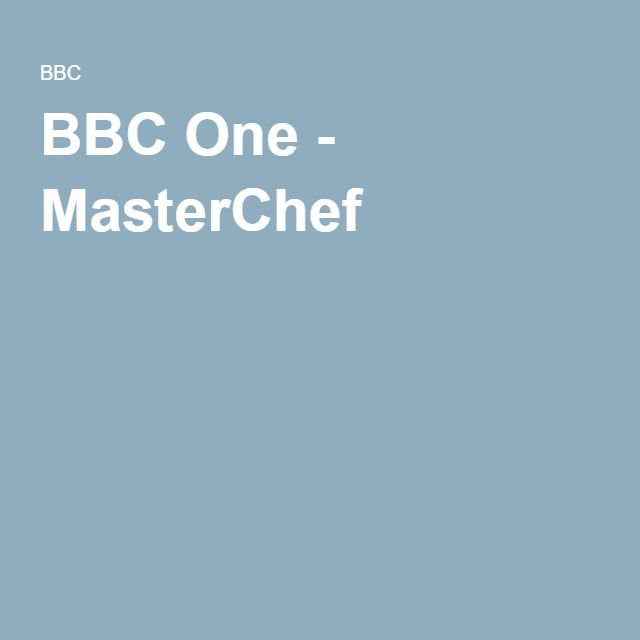 BBC One - MasterChef New Series March 2016.Amateur cooks compete to win the coveted MasterChef title. With John Torode and Gregg Wallace.