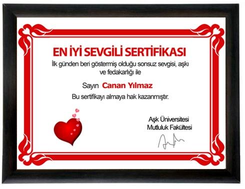 Benim sevgilim en iyi sevgili diyorsanız En İyi Sevgili Sertifikası tam ona göre:  http://www.buldumbuldum.com/hediye/en_iyi_sevgili_sertifikasi/