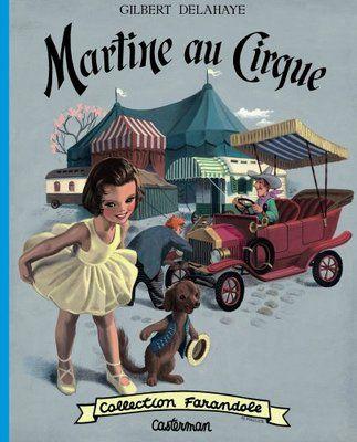 Martine Tome Martine AU Cirque Gilbert Delahaye ET Casterman